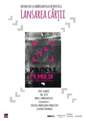 Lansare de Carte | Politicile filmului. de Andrei Gorzo și de Andrei State