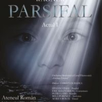 #Concert - #Eveniment | PARSIFAL de Richard Wagner