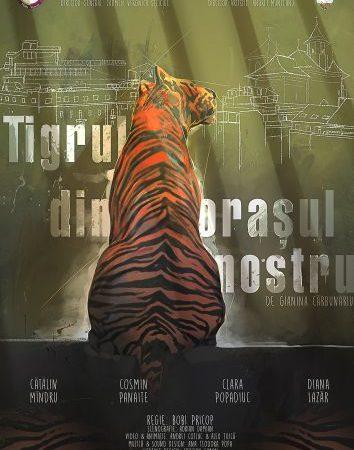 #Teatru | Tigrul din Orașul Nostru
