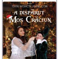 #Teatru pentru Copii   A dispărut Moș Crăciun